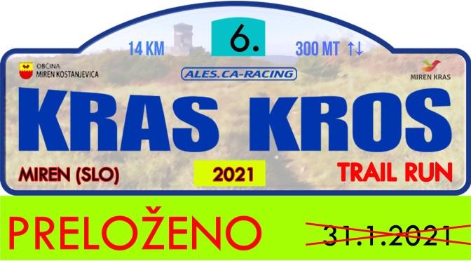 Kras kros trail run 2021 preložen!